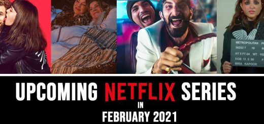 UPCOMING NETFLIX SERIES IN FEBRUARY 2021 1 e1612215073870