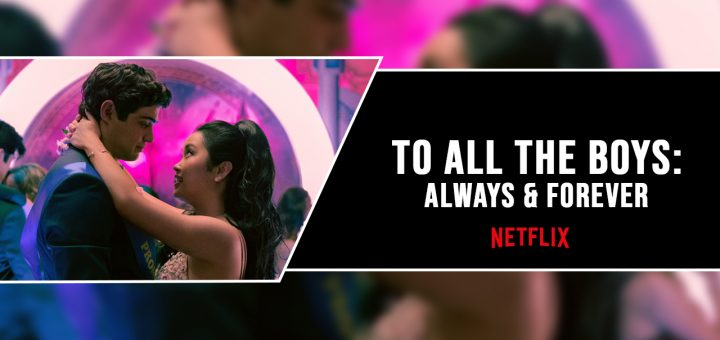 To all the boys always and forever movie lara jean thumbnail