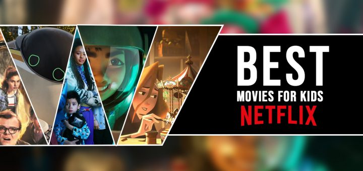 best movies for kids on netflix 1