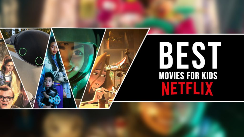 Best Movies for Kids on Netflix