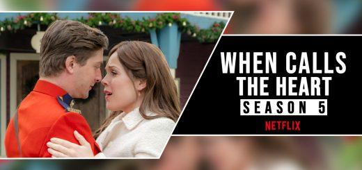 When Calls the Heart Season 5 Netflix
