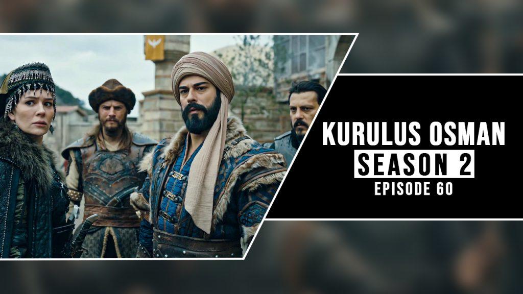 kurulus osman season 2 episode 60