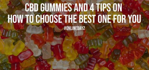 CBD Gummies And 4 Tips On How To Choose The Best One For You